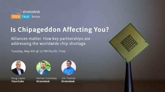 Chip Shortage VDI Stratodesk Clearcube TechTalk Series
